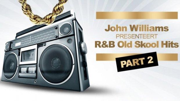 John Williams presenteert: R&B Old Skool Hits Part 2