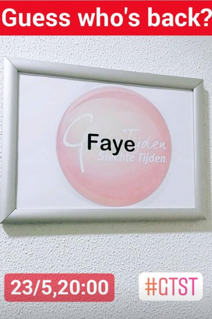 Faye is terug